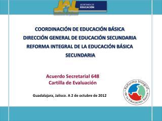 COORDINACIÓN DE EDUCACIÓN BÁSICA DIRECCIÓN GENERAL DE EDUCACIÓN SECUNDARIA
