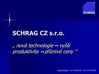 SCHRAG CZ s.r.o.