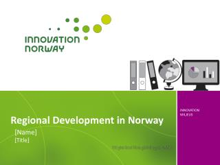 Regional Development in Norway