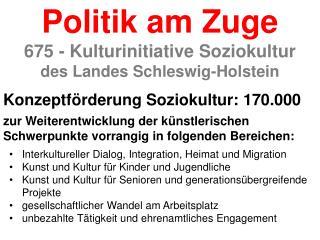 Konzeptförderung Soziokultur: 170.000