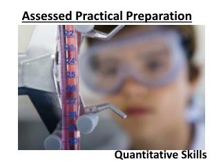 Assessed Practical Preparation