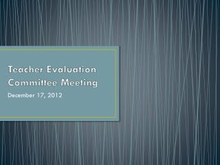 Teacher Evaluation Committee Meeting