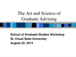 The Art and Science of  Graduate Advising