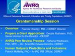 Office of Extramural Research, Education and Priority Populations  OEREP  Grantsmanship Session