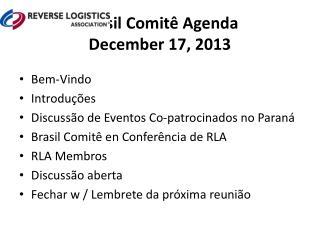 Brasil  Comitê Agenda December 17, 2013