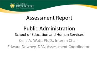 Assessment Report Public Administration School of Education and Human Services