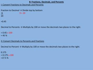 B: Fractions, Decimals, and Percents I: Convert Fractions to Decimals and Percents