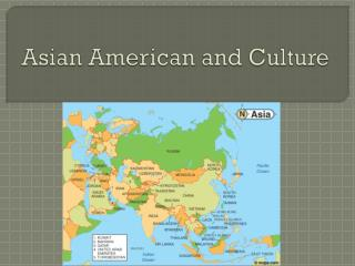 Asian American and Culture