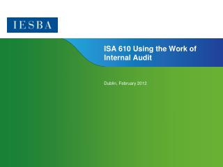 ISA 610 Using the Work of Internal Audit