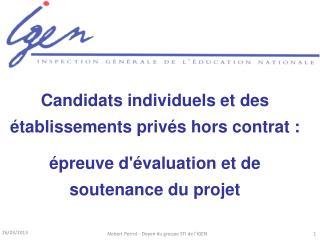 Candidats individuels et des établissements privés hors  contrat :