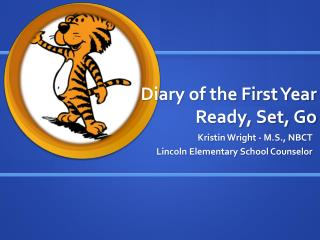 Diary of the First Year Ready, Set, Go