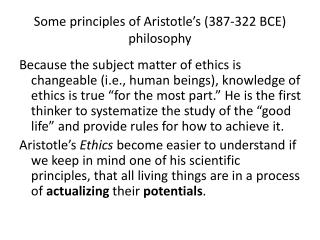 Some principles of Aristotle's (387-322 BCE) philosophy