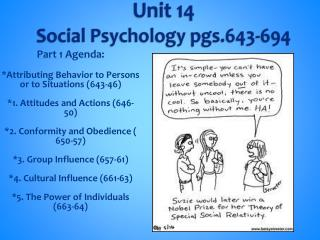 Unit 14 Social Psychology pgs.643-694