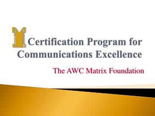 Certification Program for Communications Excellence