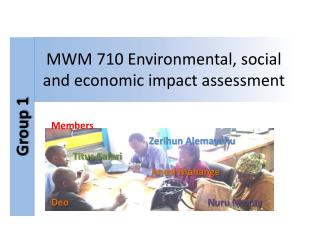 MWM 710 Environmental, social and economic impact assessment