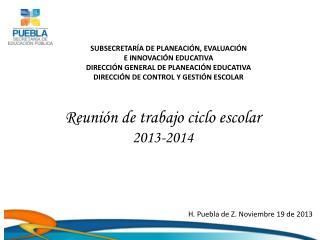 Reunión de trabajo ciclo escolar 2013-2014