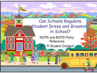 Can Schools Regulate Student Dress and Grooming in School?