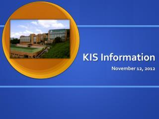 KIS Information