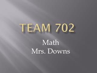 TEAM 702