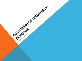 Continuum of Leadership Behavior