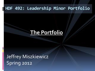 HDF 492: Leadership Minor Portfolio