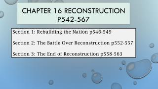 Chapter 16 Reconstruction p542-567