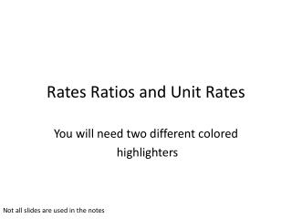 Rates Ratios and  Unit Rates