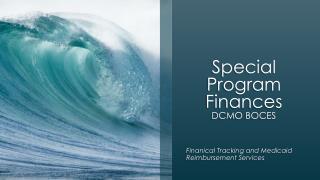 Special Program Finances DCMO BOCES