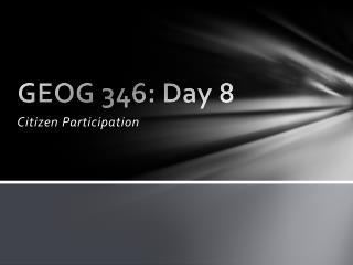 GEOG 346: Day 8