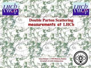 Double Parton Scattering   measurements at  LHCb