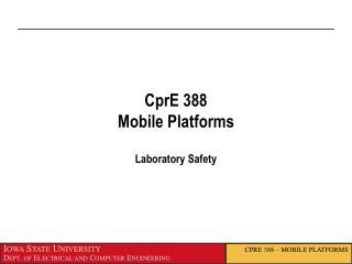 CprE  388 Mobile Platforms