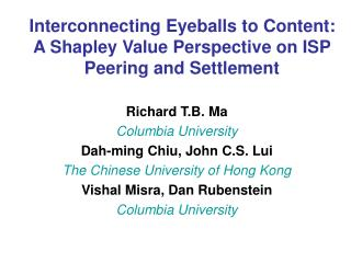 Interconnecting Eyeballs to Content: A Shapley Value Perspective on ISP Peering and Settlement