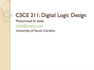 CSCE 211: Digital Logic Design