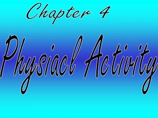 Physiacl Activity