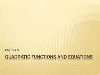 Quadratic Functions and Equations
