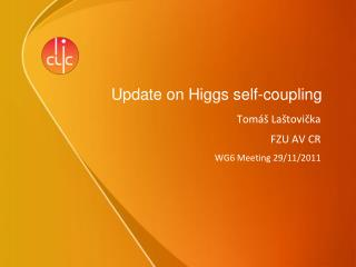 Update on  Higgs  self-coupling