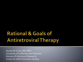 Rational & Goals of Antiretroviral Therapy