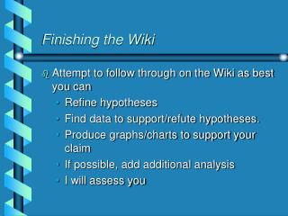 Finishing the Wiki