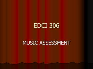 EDCI 306