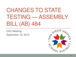 Changes to State Testing — Assembly Bill (AB) 484