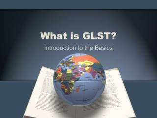 What is GLST?