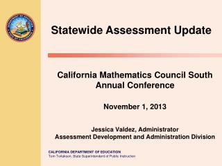 Statewide Assessment Update