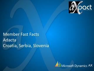 Member Fast Facts Adacta Croatia, Serbia, Slovenia