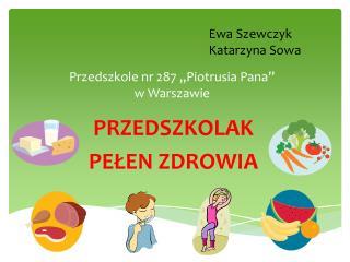 """Przedszkole nr 287 """"Piotrusia Pana""""  w Warszawie"""