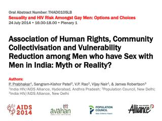 Oral  Abstract  Number: THAD0105LB Sexuality  and HIV Risk Amongst Gay Men: Options and Choices