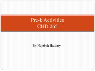 Pre-k Activities CHD 265