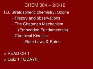 CHEM 304 – 2/3/12
