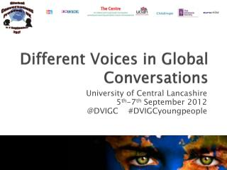 Different Voices in Global Conversations