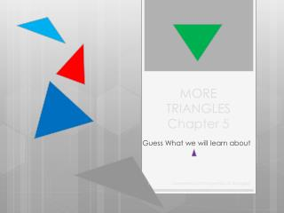 MORE TRIANGLES Chapter 5