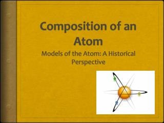 Composition of an Atom